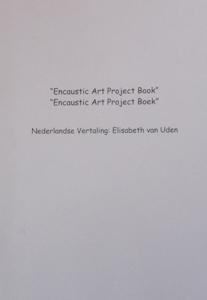 Projectbook Encaustic Art Nederlandse vertaling