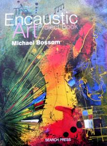 Projectbook Encaustic Art - Michael Bossom